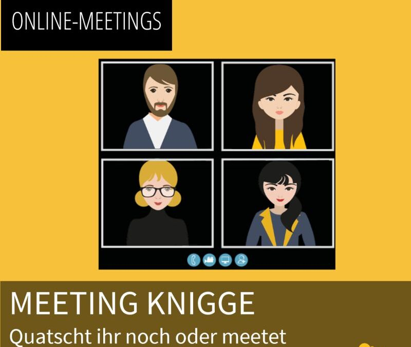 Meeting Knigge – Quatscht ihr noch oder meetet ihr schon?